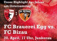 """Wälderderby: FC Brauerei Egg - FC Bizau mit Osterbock und Livemusik von """"kurzfristig"""""""